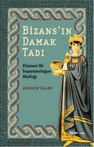 Bizans'ın damak tadi